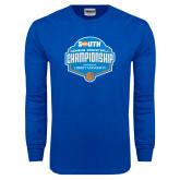 Royal Long Sleeve T Shirt-Big South Womens Basketball Championship
