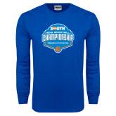 Royal Long Sleeve T Shirt-Big South Mens Basketball Championship