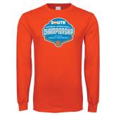 Orange Long Sleeve T Shirt-Big South Womens Basketball Championship