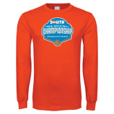 Orange Long Sleeve T Shirt-Big South Mens Basketball Championship