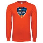 Orange Long Sleeve T Shirt-Hardies Big South Baseball Championship 2017