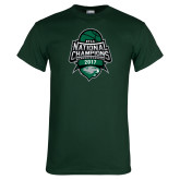 Dark Green T Shirt-2017 National Basketball Champions