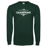 Dark Green Long Sleeve T Shirt-2018 Baseball Champions