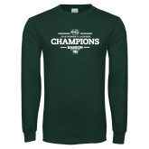 Dark Green Long Sleeve T Shirt-2018 Womens Lacrosse Champions
