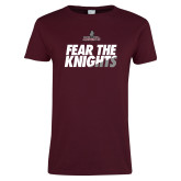 Ladies Maroon T Shirt-Fear The Knights