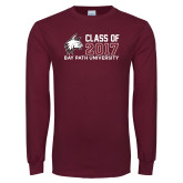 Maroon Long Sleeve T Shirt-Class of…, Personalized year