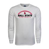 White Long Sleeve T Shirt-Ball State Football Horizontal