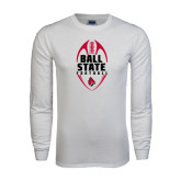 White Long Sleeve T Shirt-Ball State Football Vertical