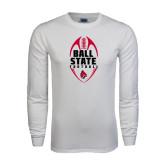White Long Sleeve T Shirt-Ball State Football Vertical
