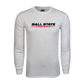 White Long Sleeve T Shirt-Ball State Cardinals
