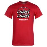 Red T Shirt-Chirp Chirp