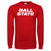 Red Long Sleeve T Shirt-Ball State Wordmark Vertical