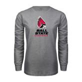 Grey Long Sleeve T Shirt-Ball State Cardinals Stacked