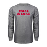 Grey Long Sleeve T Shirt-Ball State Stacked