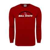 Cardinal Long Sleeve T Shirt-Ball State Football Horizontal