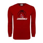 Cardinal Long Sleeve T Shirt-Cardinals Basketball Stacked