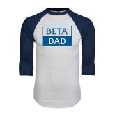 White/Navy Raglan Baseball T-Shirt-Beta Dad Cut Out