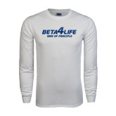White Long Sleeve T Shirt-Beta 4 Life with Pattern
