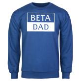 Royal Fleece Crew-Beta Dad Cut Out