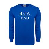 Royal Long Sleeve T Shirt-Beta Dad Stacked