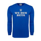 Royal Long Sleeve T Shirt-We Run Beta with Pattern