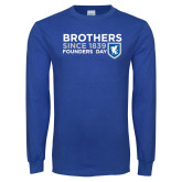 Royal Long Sleeve T Shirt-Brothers/Founders Day