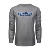 Grey Long Sleeve T Shirt-Beta 4 Life with Pattern