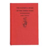 The Faithful Home of the Three Stars Book-