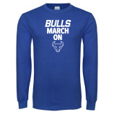 Royal Long Sleeve T Shirt-Bulls March On