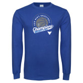 Royal Long Sleeve T Shirt-2019 Mens Basketball Champions