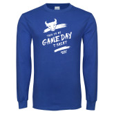 Royal Long Sleeve T Shirt-This Is My Game Day T-Shirt
