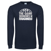 Navy Long Sleeve T Shirt-The Game Honors Toughness