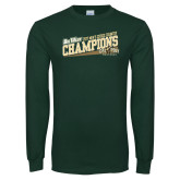 Dark Green Long Sleeve T Shirt-2017 Mens Cross Country Champions - Cal Poly