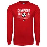 Red Long Sleeve T Shirt-2018 MSCAC Mens Soccer Champions