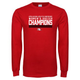 Red Long Sleeve T Shirt-2017 Womens Soccer Champions - Lined Design