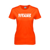 Ladies Orange T Shirt-Cal State Fullerton Titans Stacked