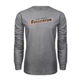 Grey Long Sleeve T Shirt-Cal State Fullerton