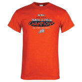 Orange T Shirt-2018 Big West Track and Field Champions
