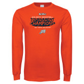 Orange Long Sleeve T Shirt-2018 Mens Basketball Champions - Brush