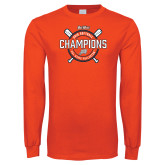 Orange Long Sleeve T Shirt-Big West 2018 Softball Champions