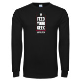 Black Long Sleeve T Shirt-Feed Your Geek