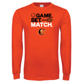 Orange Long Sleeve T Shirt-Game Set Match Tennis Design