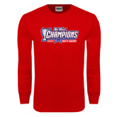 Big West Red Long Sleeve T Shirt-Big West Champions 2016 CSUN Mens Soccer