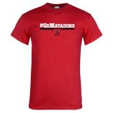 Red T Shirt-#GoMatadors
