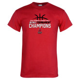 Red T Shirt-2018 Womens Basketball Champions - Stacked w/ Basketball