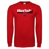 Red Long Sleeve T Shirt-#RockTheRed