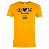 Ladies Gold T Shirt-Just Kick It Soccer Design