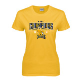 Ladies Gold T Shirt-2016 MAAC Champions Womens Lacrosse