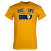 Gold T Shirt-Tee Off Golf Design