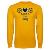Gold Long Sleeve T Shirt-Just Kick It Soccer Design